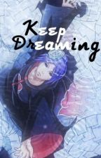 Keep Dreaming by SammiNeko