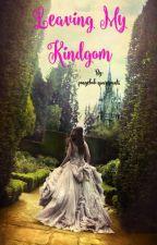 Leaving My Kingdom by pongebob-quarepants