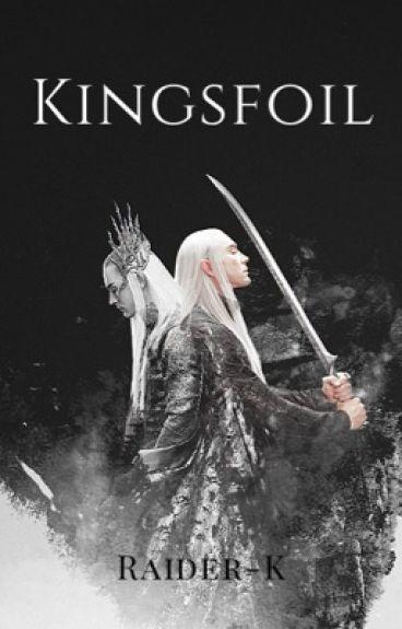 Kingsfoil [Thranduil]