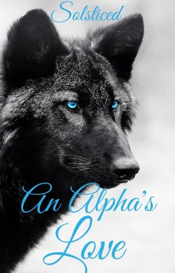 An Alpha's Love