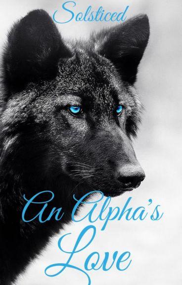 An Alpha's Love