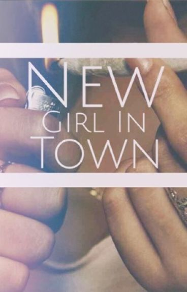 New Girl In Town