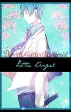Little Angel || Kuroko Tetsuya x Reader by DarkkMatterAlchemist
