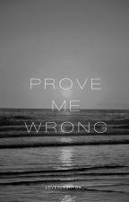Prove me wrong. |Lashton - Português| by loveslashton_
