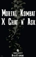 Mortal Kombat Chat/Ask by KillR_Cupcake