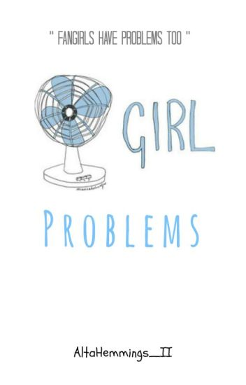 Fangirl Problems #Wattys2016