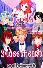 Sweetheart (My Candy Love FanFic) by wolfstarr96