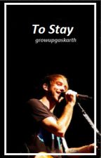 To Stay} Alex Gaskarth by growupgaskarth