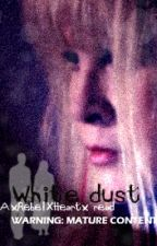 White dust (Mature) by BlackWid0wX
