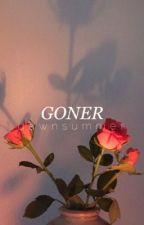 GONER ◦ TW [OH] by dawnsummer