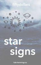 star signs // luke hemmings au by fiftydollars