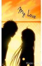 My Love by sajha911