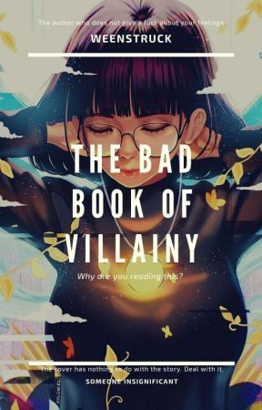 The Bad Book of Villainy by Weenstruck