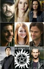 Dean Winchester's Daughter- A Supernatural and Doctor Who Fanfic Book 1--Complete! by sammymiami