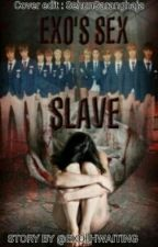 Exo's sex slave (Slow Update) by EXO_Hwaiting