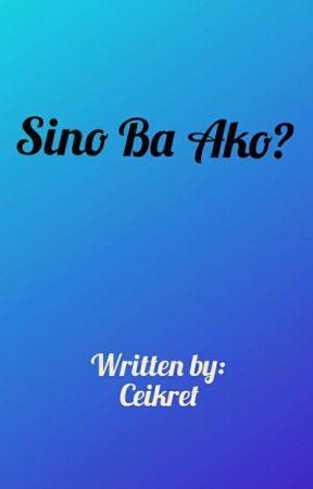 Sino Ba Ako? by ceikret