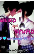 Weird & Stupid Four-Letter-Word [Editing] by Aeiouniverse