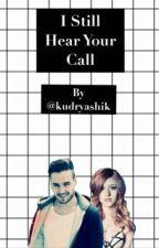 I still hear your call by Kudryashik