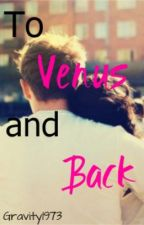 To Venus and Back - Short Story by Gravity1973