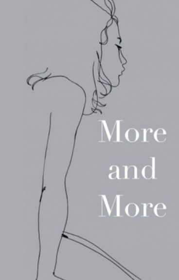more and more