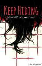 Keep Hiding by Hahafiyyan