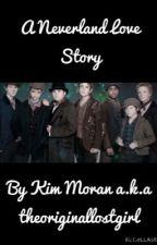A Neverland Love Story by theoriginalostgirl