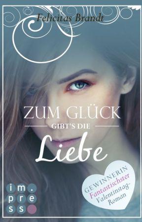 Lillian, Band 1: Zum Glück gibt's die Liebe by LizZy0805