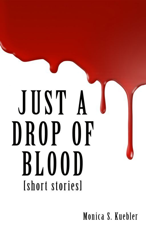 Just a Drop of Blood by deathofcool