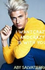I want crazy, and crazy is with you // Lucky Blue Smith by AmberRed11