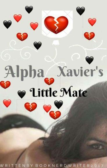 Alpha Xavier's Little Mate✔