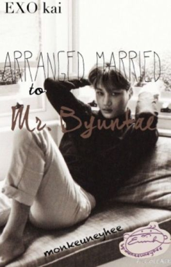 Arranged Married to Mr. Pervert [EXO's Kai fanfiction] COMPLETED