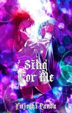 Sing For Me | Yaoi | Undertaker x Grell by Fujoshi_Panda