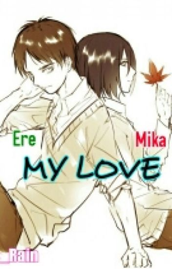 MY LOVE--(EreMika)