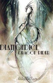 Diamondice Dragon Rider (Put on hold till further notice) by AshleyTheFox56
