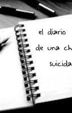 El diario de una chica suicida by lilybustos
