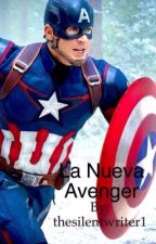 La nueva Avenger [Fanfiction] by thesilentwriter1