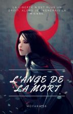 L'ange de la mort (correction) by Moyara_18