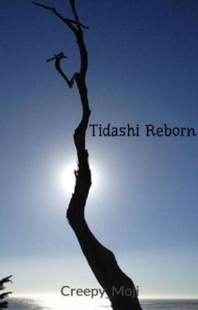 Tidashi Reborn by Creepy_Moji