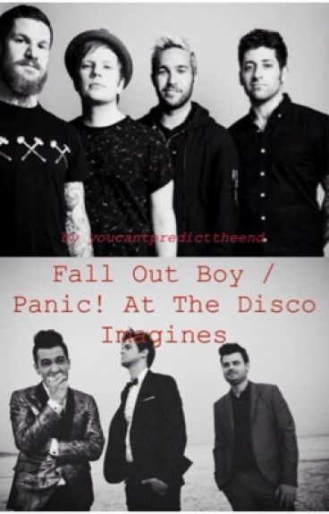 Fall Out Boy / Panic! At The Disco Imagines