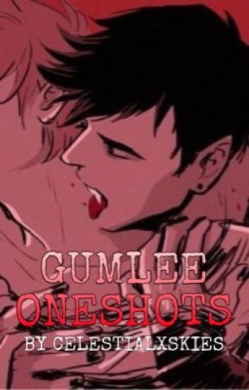 The Only One I Need. (SMUT/GUMLEE/ONESHOT)