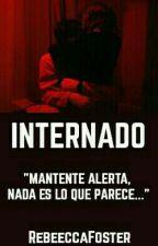 Internado  by RebeeccaFoster