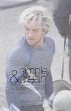 Simple & Clean [Pietro x Reader] by Tadashi-Targaryen