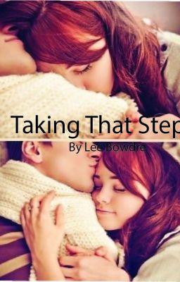 Taking That Step - Baby Mama Drama - Wattpad