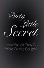 Dirty Little Secret by unknown9110