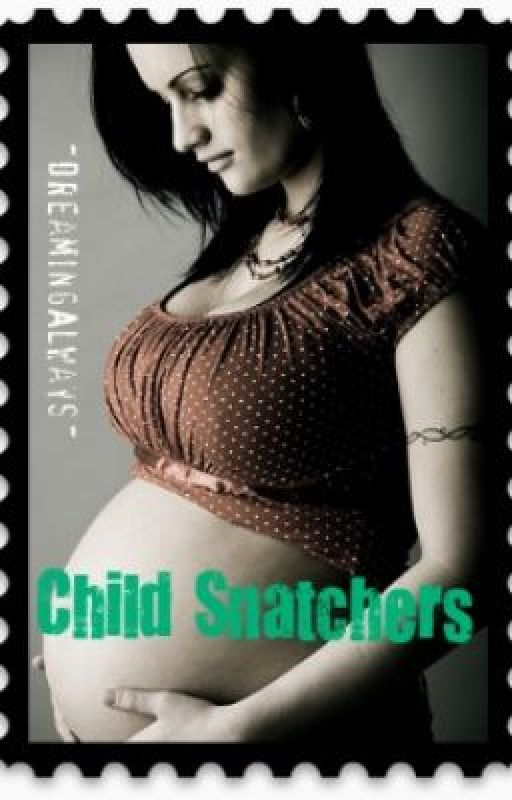 Child Snatchers Old Version. by DreamingAlways
