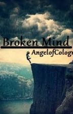 Broken Mind by AngelofCologne