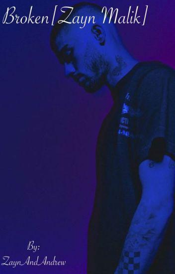 Broken  [Zayn Malik]
