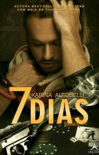7 Dias (somente degustação) by Karina_Altobelli