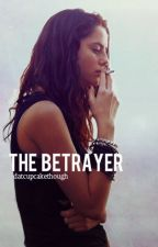 The Betrayer || The Maze Runner Fanfic (After The Death Cure) by datcupcakethough