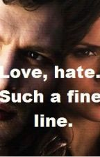 Love, hate. Such a fine line. by sisklare